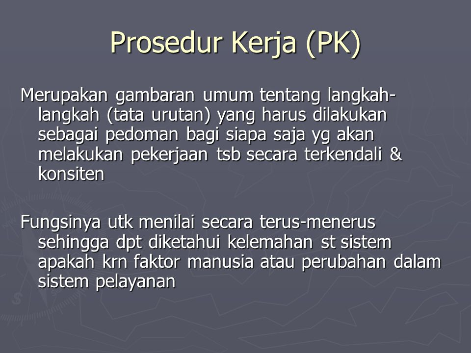 Prosedur Kerja (PK)