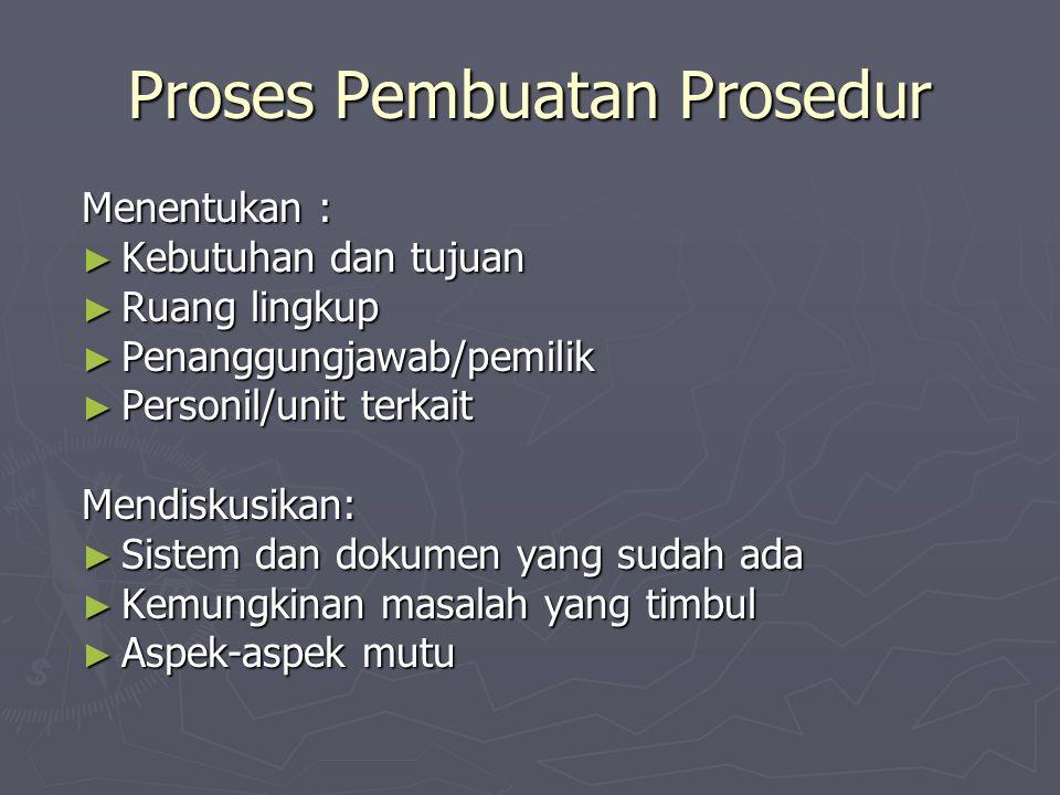 Proses Pembuatan Prosedur