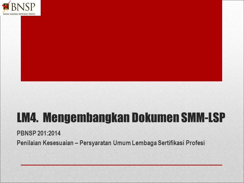 LM4. Mengembangkan Dokumen SMM-LSP