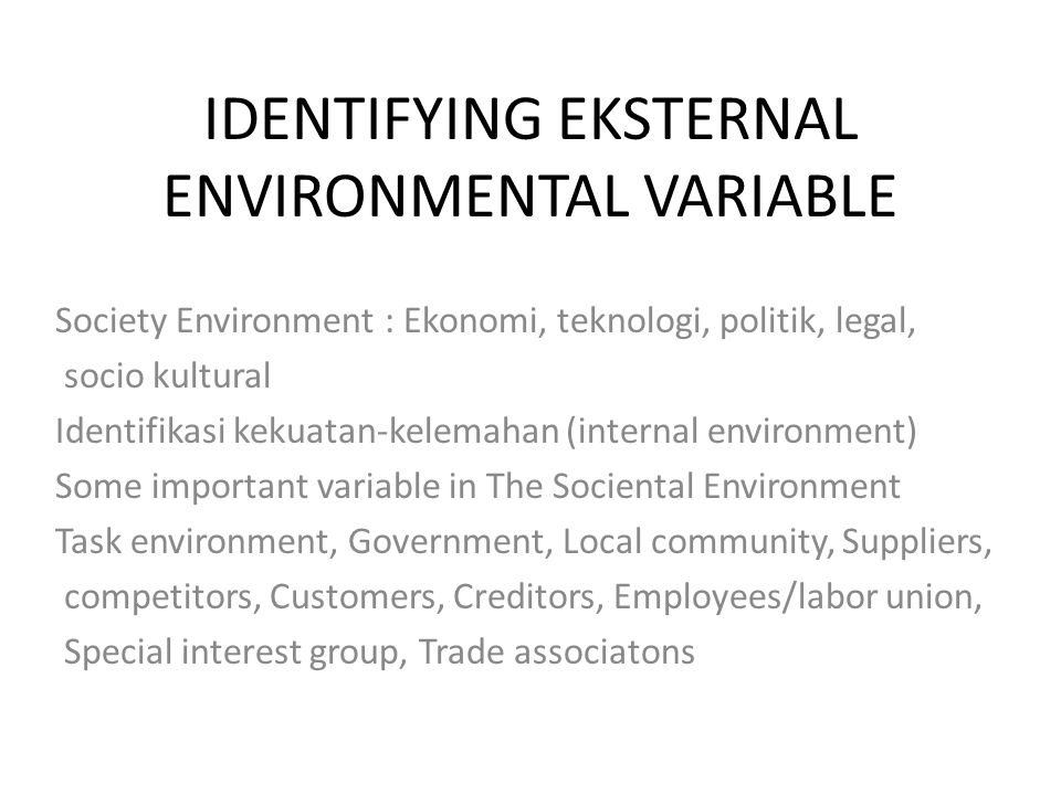 IDENTIFYING EKSTERNAL ENVIRONMENTAL VARIABLE