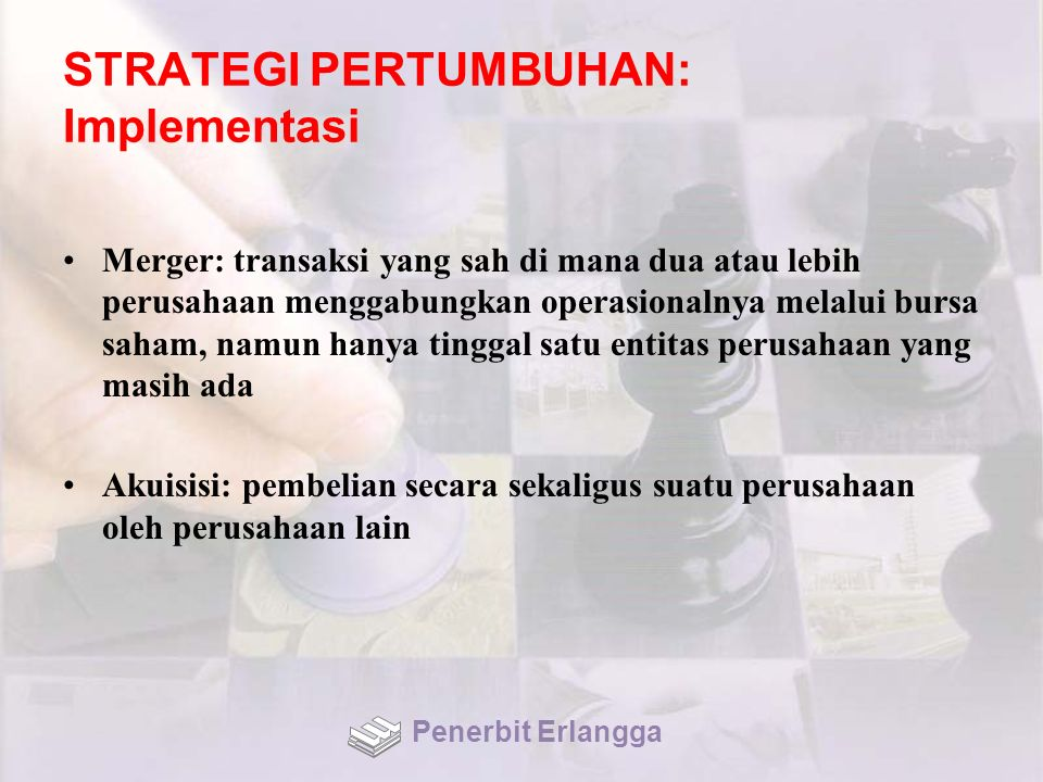 STRATEGI PERTUMBUHAN: Implementasi