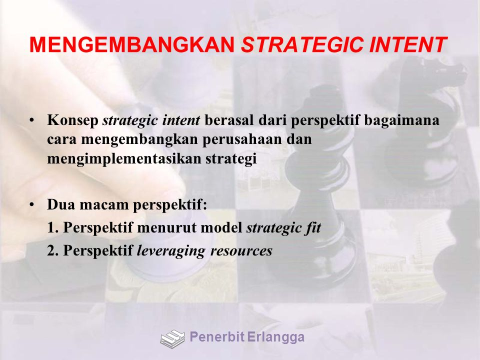 MENGEMBANGKAN STRATEGIC INTENT