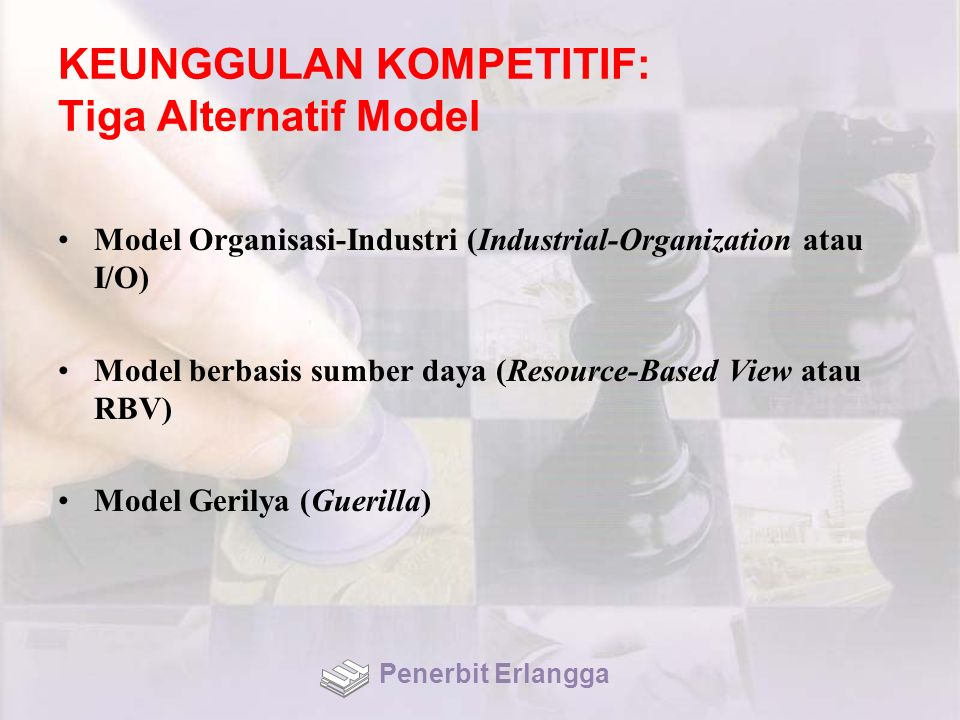 KEUNGGULAN KOMPETITIF: Tiga Alternatif Model
