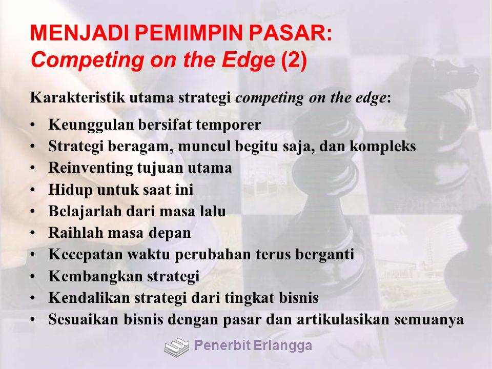 MENJADI PEMIMPIN PASAR: Competing on the Edge (2)