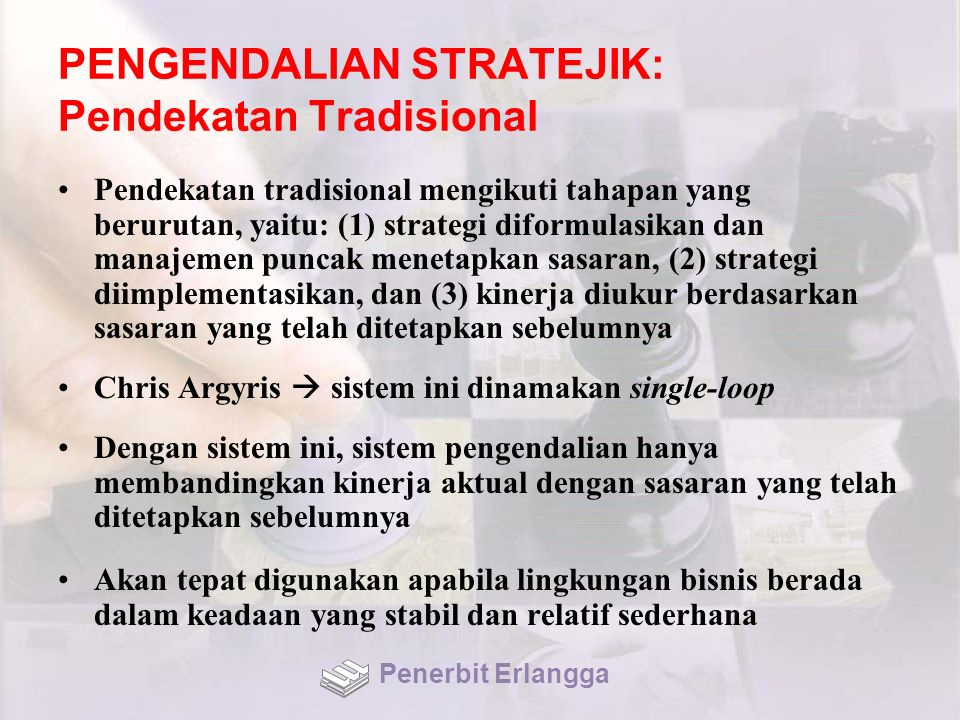 PENGENDALIAN STRATEJIK: Pendekatan Tradisional