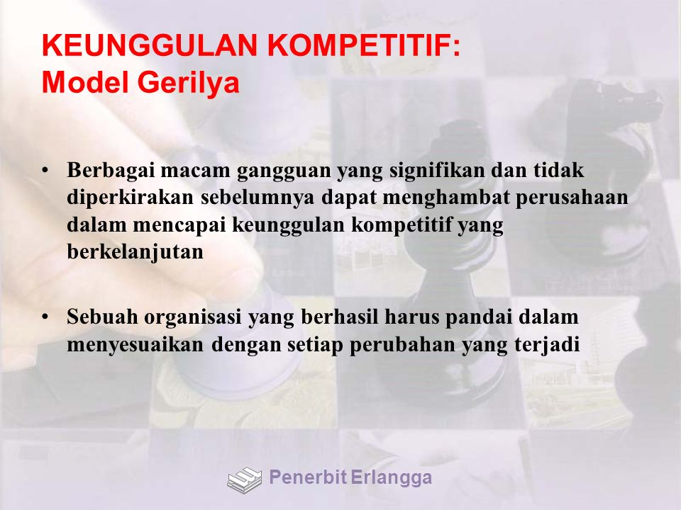 KEUNGGULAN KOMPETITIF: Model Gerilya