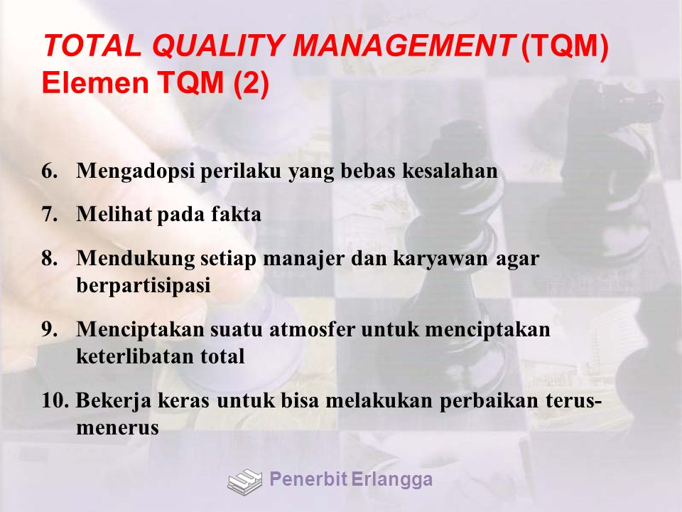 TOTAL QUALITY MANAGEMENT (TQM) Elemen TQM (2)