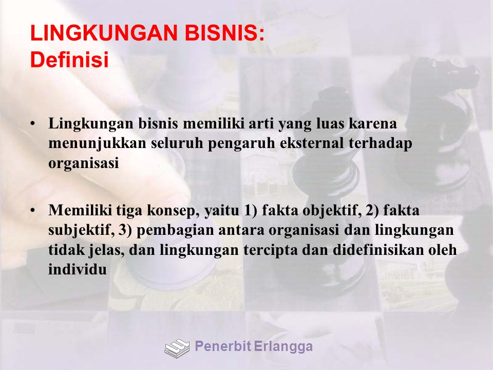 LINGKUNGAN BISNIS: Definisi
