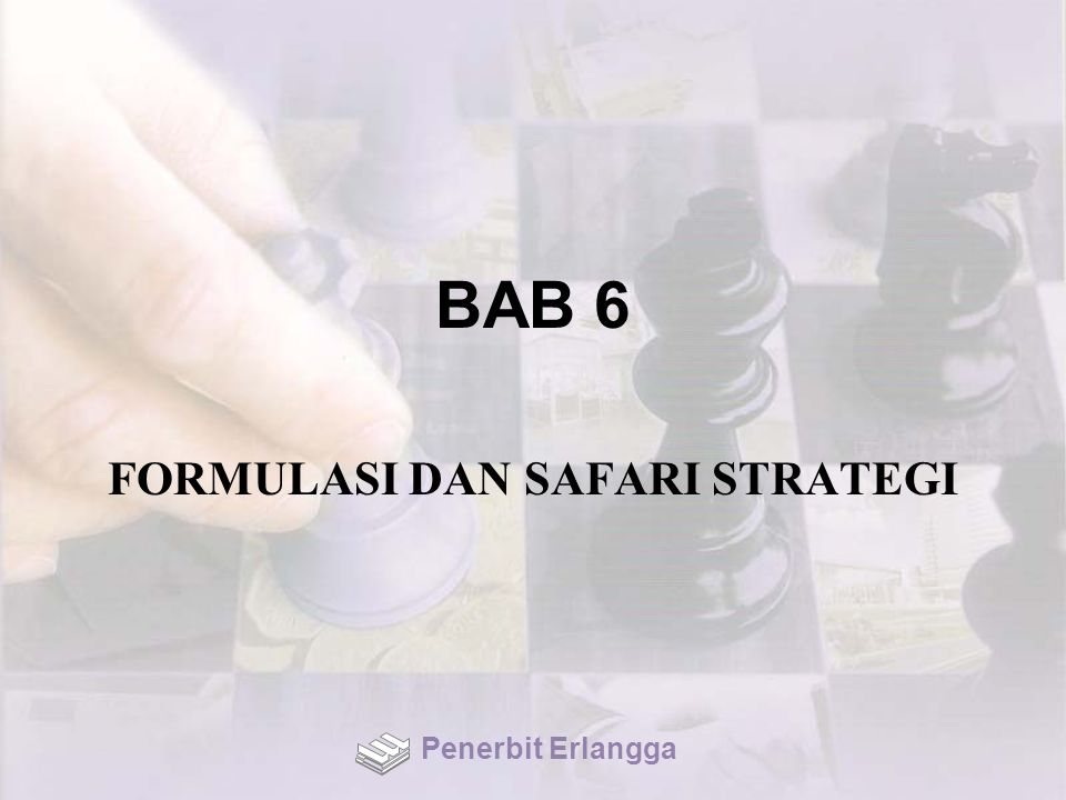 FORMULASI DAN SAFARI STRATEGI