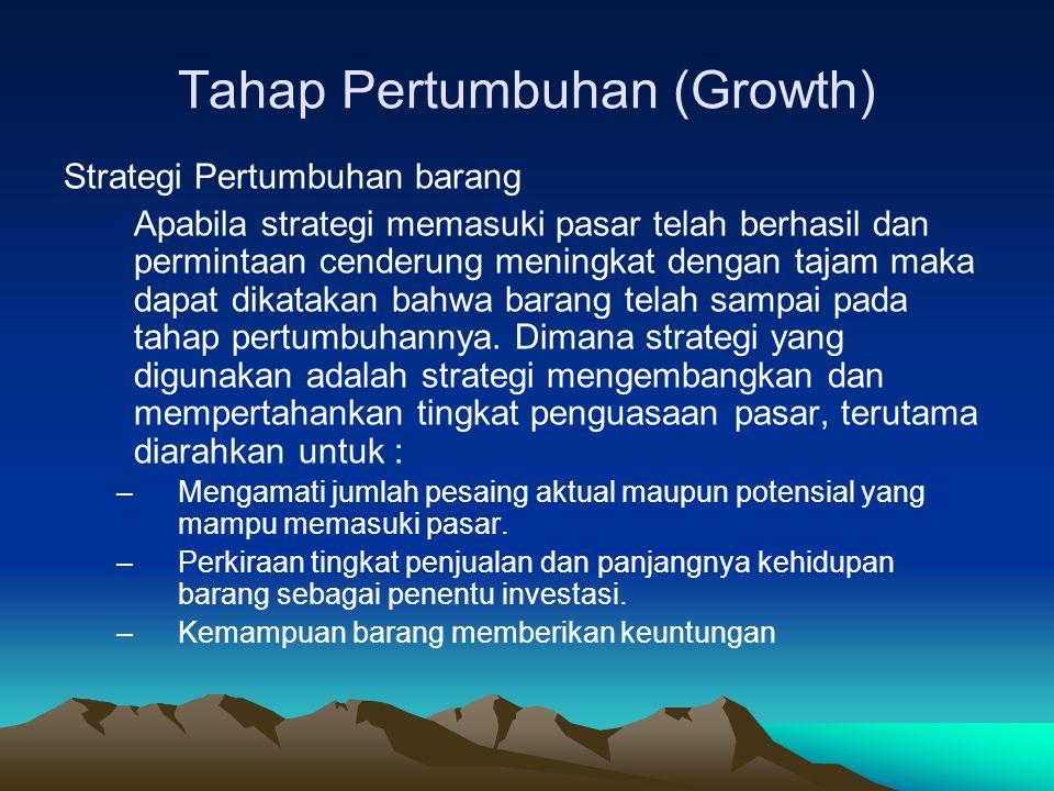 Tahap Pertumbuhan (Growth)