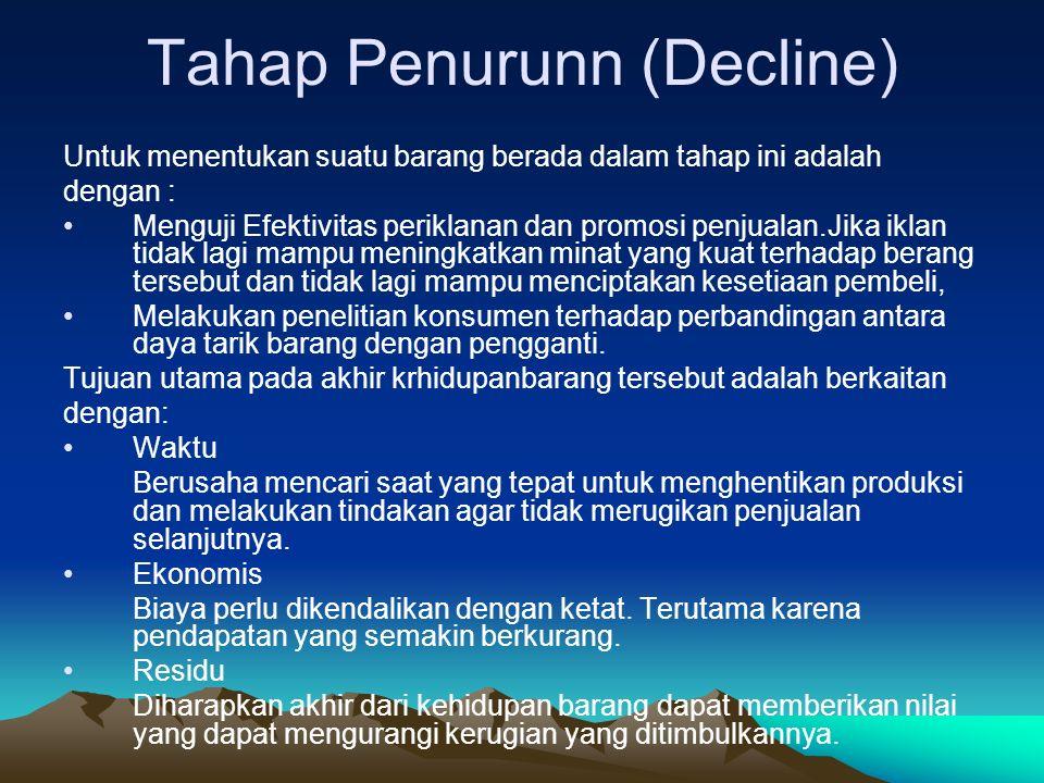 Tahap Penurunn (Decline)