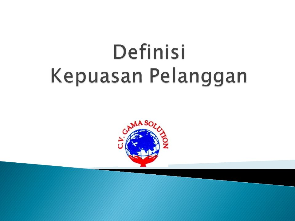 Definisi Kepuasan Pelanggan
