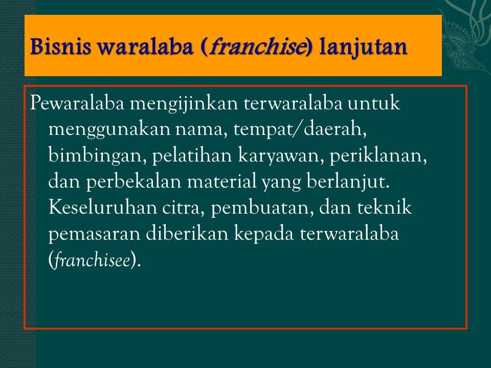 Bisnis waralaba (franchise) lanjutan