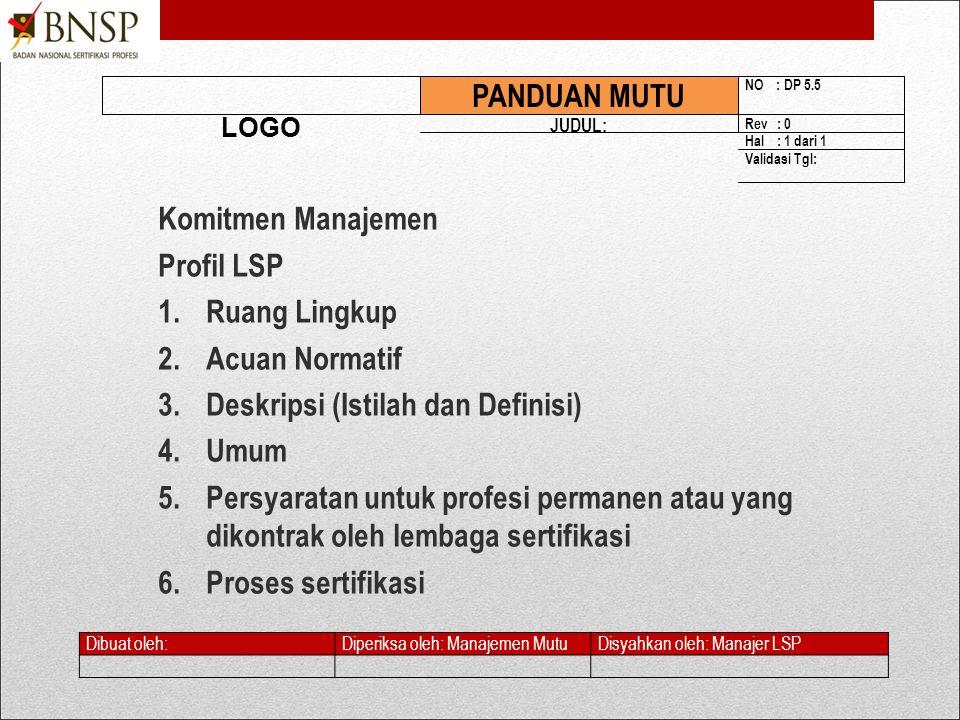 3. Deskripsi (Istilah dan Definisi) 4. Umum