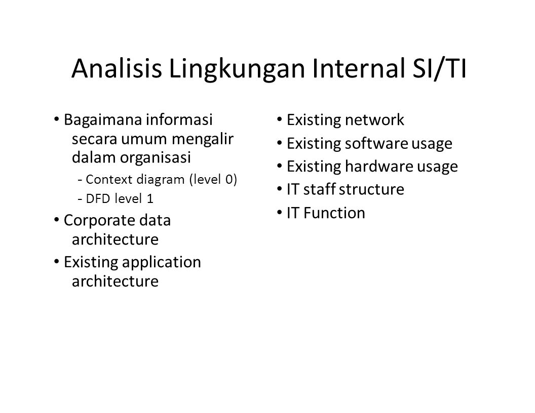 Analisis Lingkungan Internal SI/TI