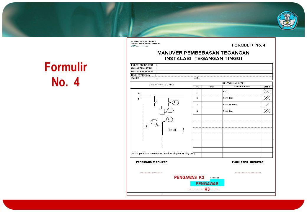 PENGAWAS K3 Formulir No. 4 PENGAWAS K3