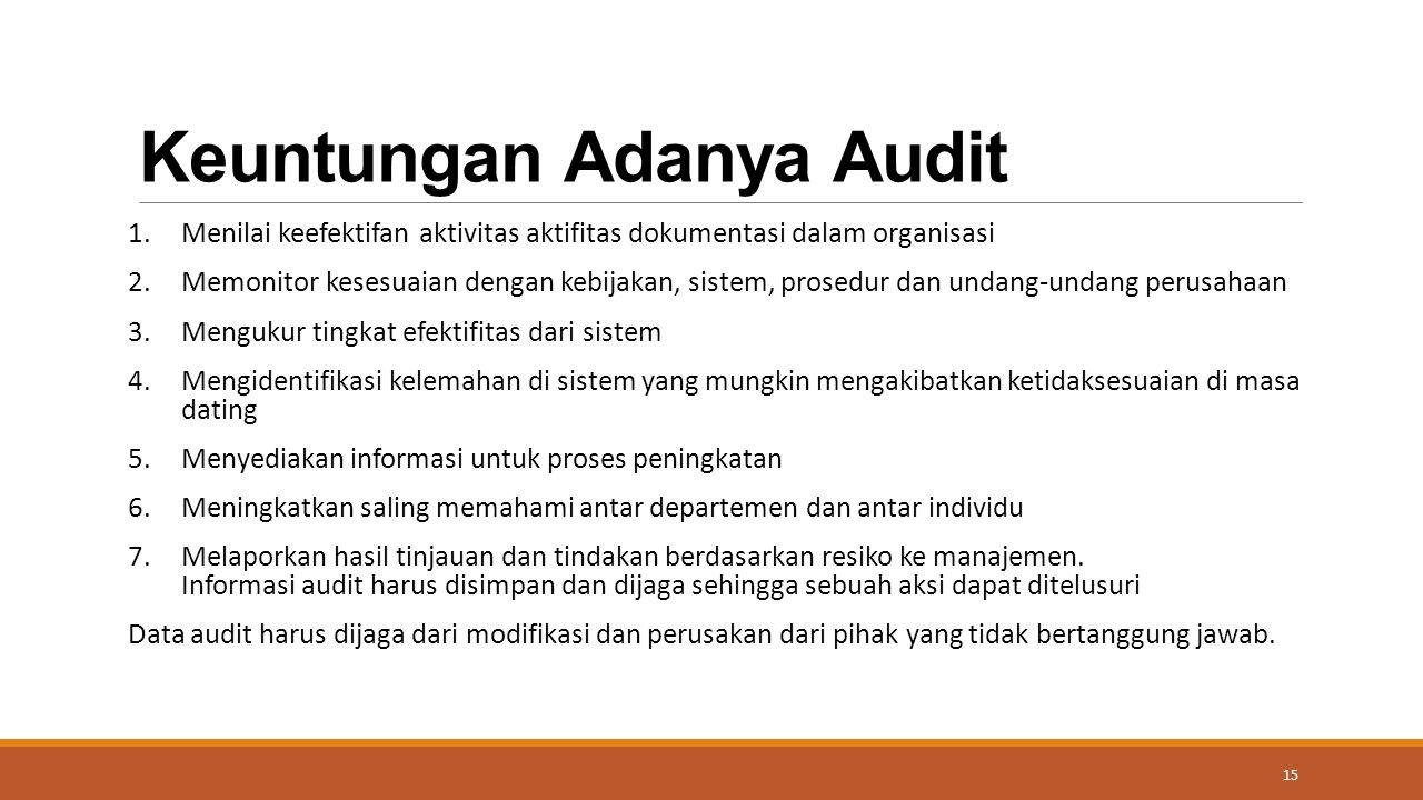 Keuntungan Adanya Audit