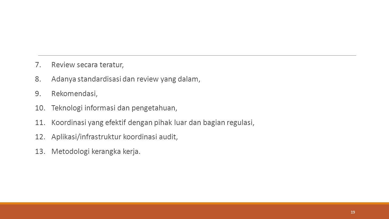 Review secara teratur, Adanya standardisasi dan review yang dalam, Rekomendasi, Teknologi informasi dan pengetahuan,