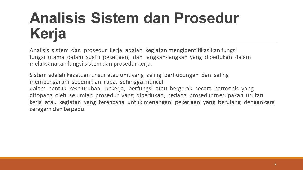 Analisis Sistem dan Prosedur Kerja