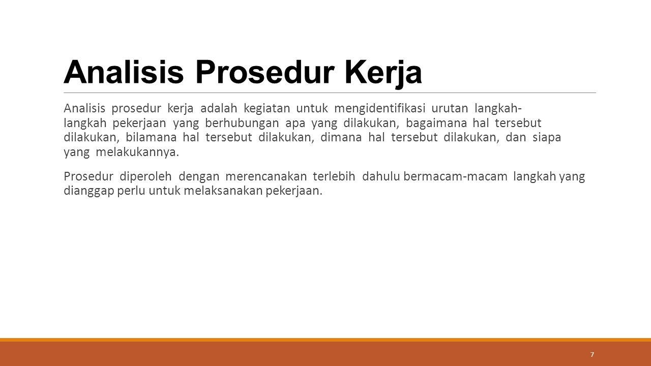 Analisis Prosedur Kerja