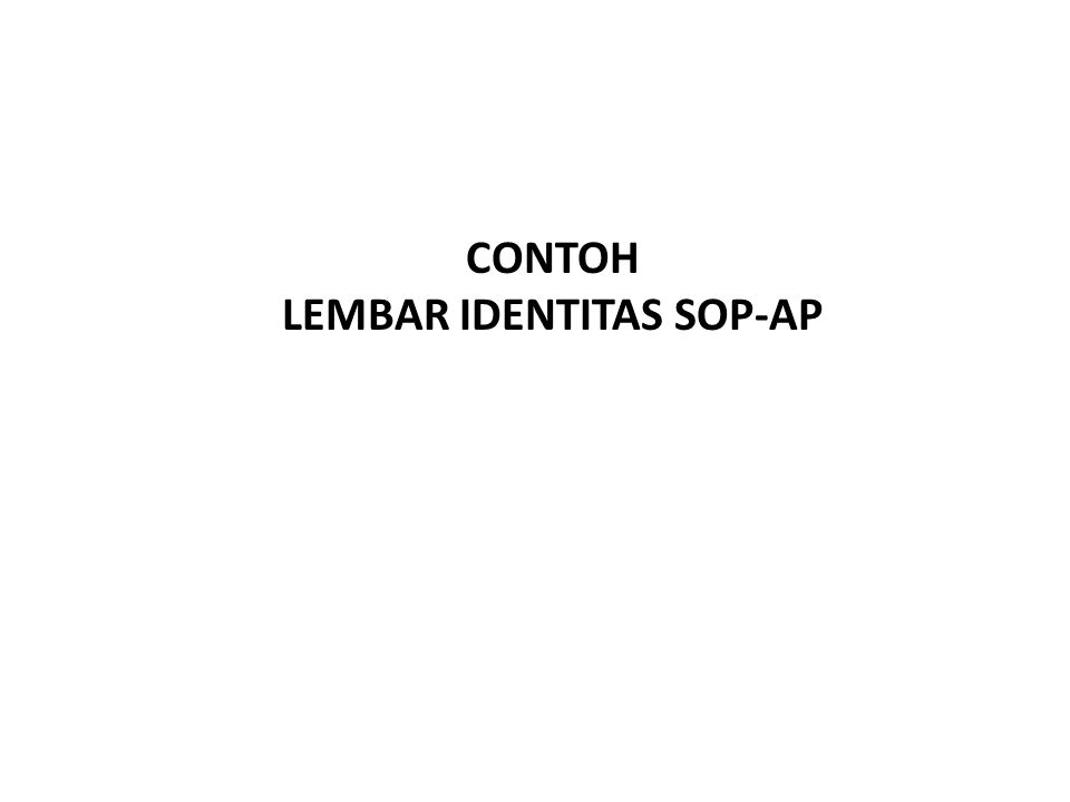 LEMBAR IDENTITAS SOP-AP