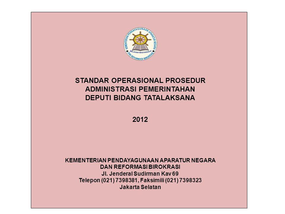 STANDAR OPERASIONAL PROSEDUR DEPUTI BIDANG TATALAKSANA 2012