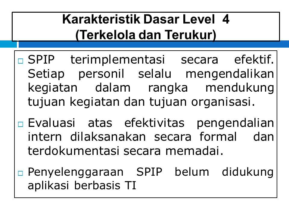 Karakteristik Dasar Level 4 (Terkelola dan Terukur)