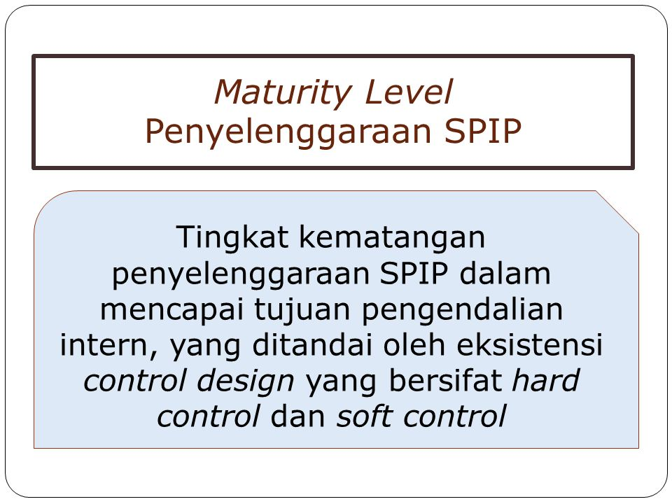 Maturity Level Penyelenggaraan SPIP