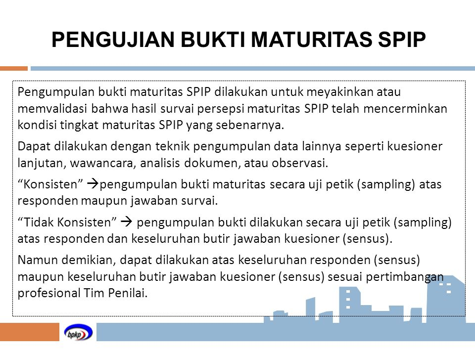 PENGUJIAN BUKTI MATURITAS SPIP