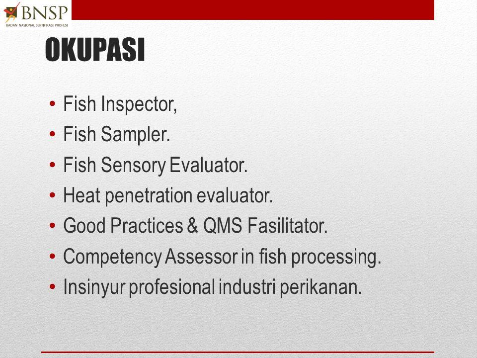OKUPASI Fish Inspector, Fish Sampler. Fish Sensory Evaluator.