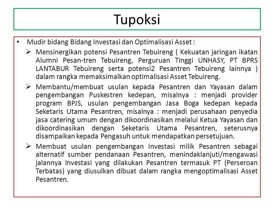 Tupoksi Mudir bidang Bidang Investasi dan Optimalisasi Asset :