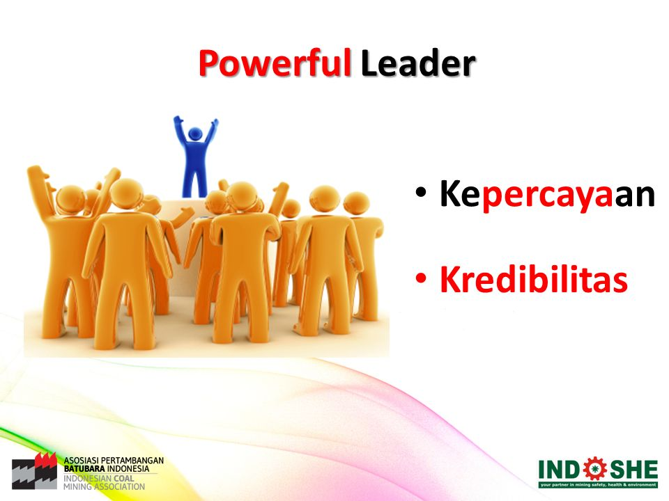 Powerful Leader Kepercayaan Kredibilitas