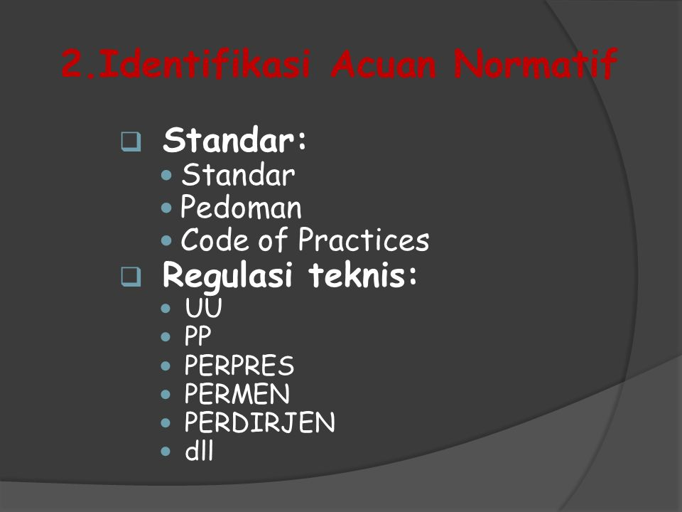 2.Identifikasi Acuan Normatif