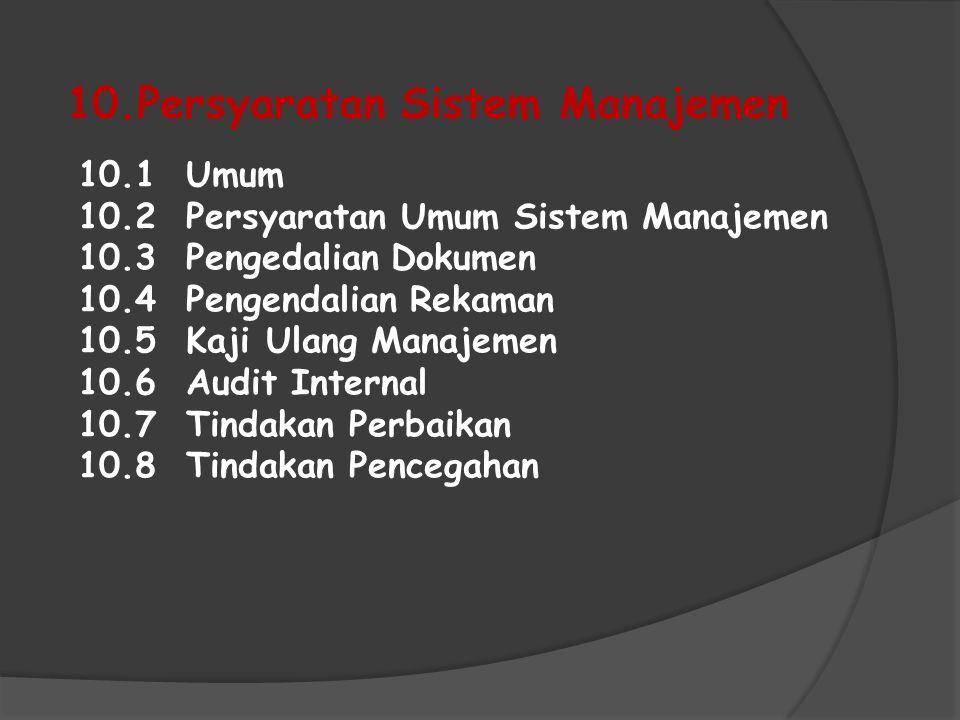 10.Persyaratan Sistem Manajemen