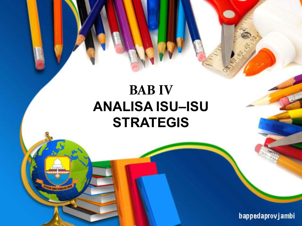 ANALISA ISU–ISU STRATEGIS