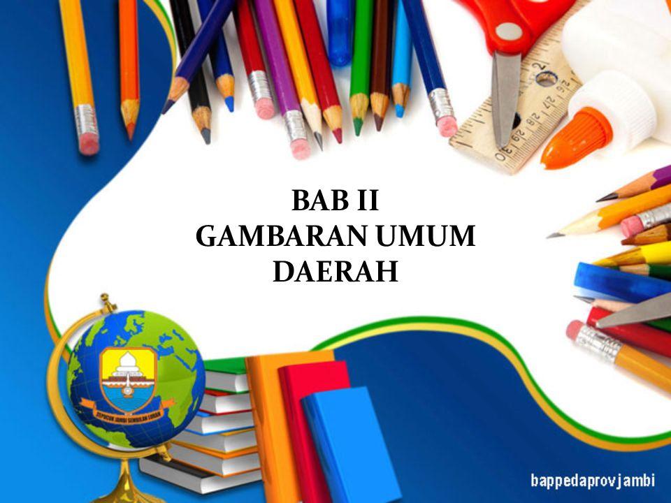BAB II GAMBARAN UMUM DAERAH