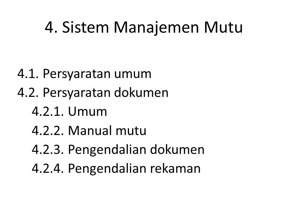 4. Sistem Manajemen Mutu