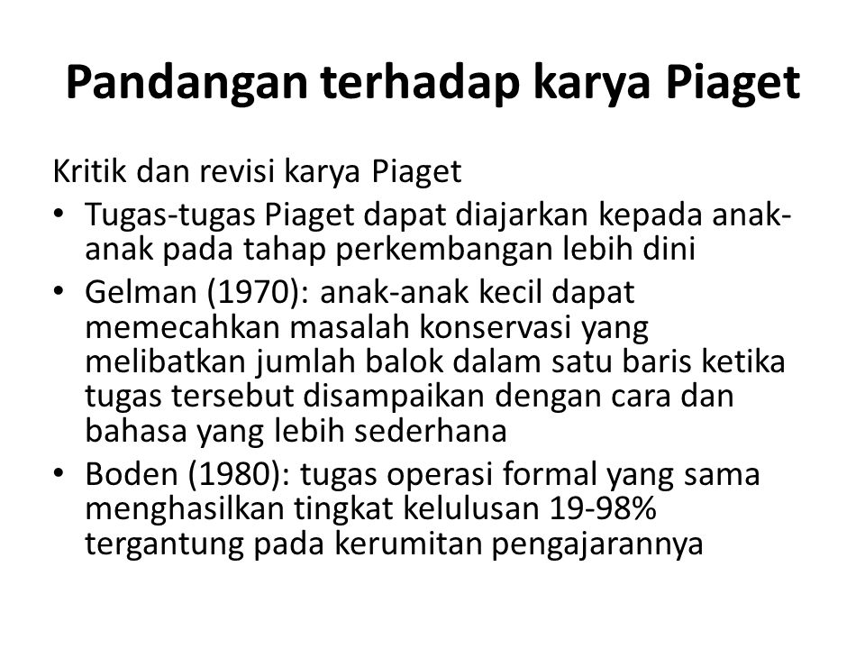 Pandangan terhadap karya Piaget
