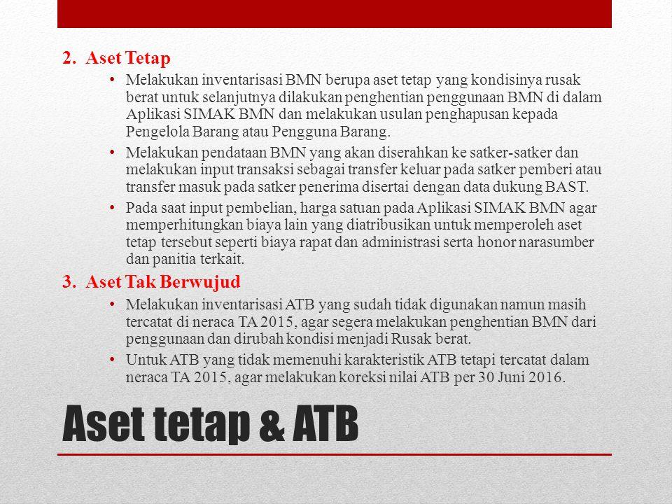 Aset tetap & ATB 2. Aset Tetap 3. Aset Tak Berwujud