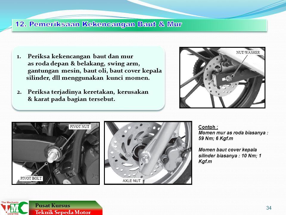 12. Pemeriksaan Kekencangan Baut & Mur