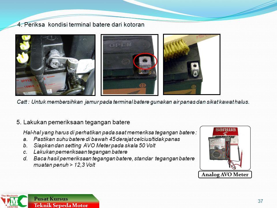 4. Periksa kondisi terminal batere dari kotoran
