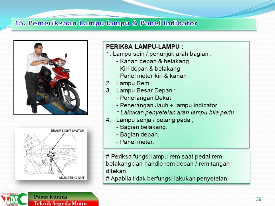 15. Pemeriksaan Lampu-lampu & Panel Indicator