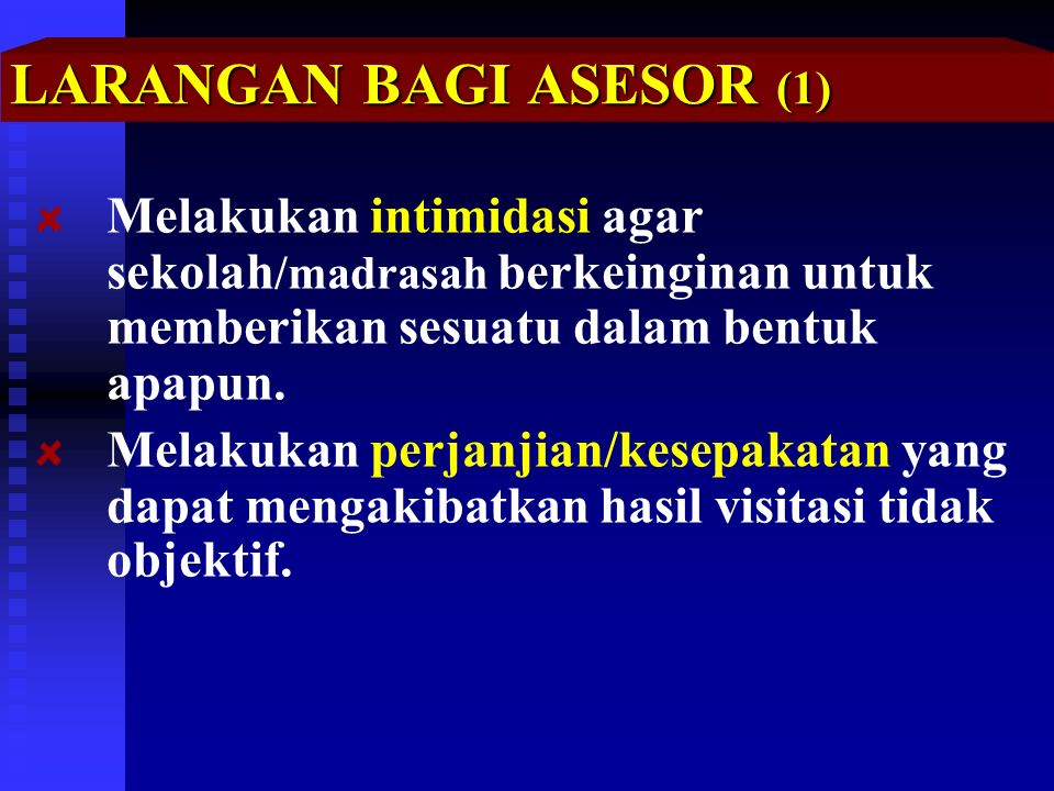 LARANGAN BAGI ASESOR (1)