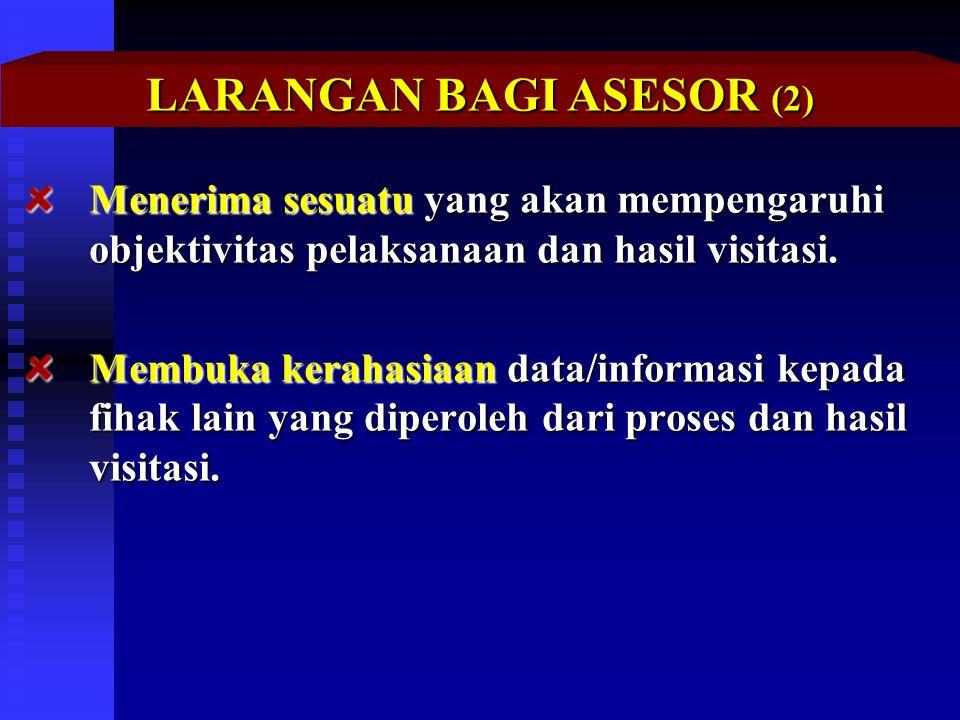 LARANGAN BAGI ASESOR (2)