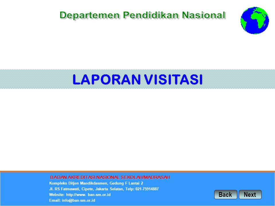 LAPORAN VISITASI Back Next Departemen Pendidikan Nasional