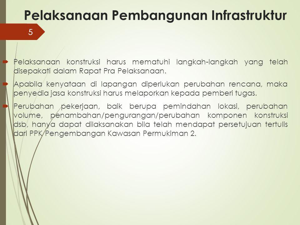 Pelaksanaan Pembangunan Infrastruktur