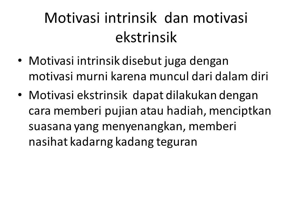 Motivasi intrinsik dan motivasi ekstrinsik