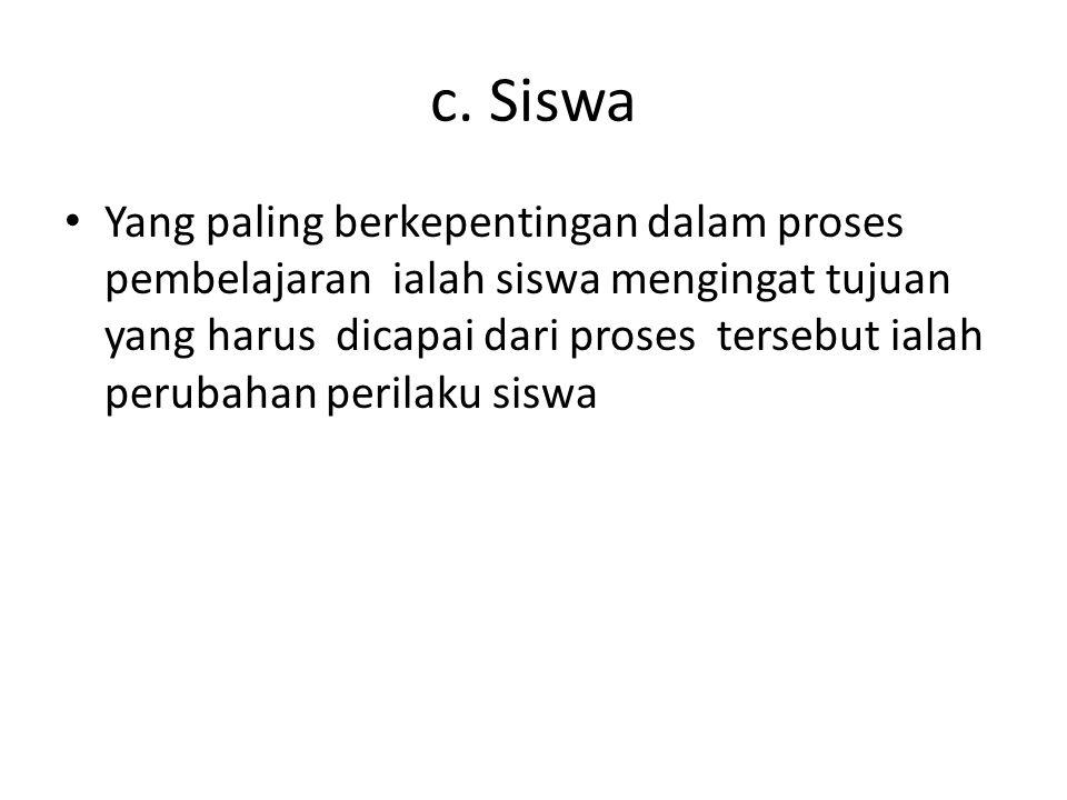 c. Siswa