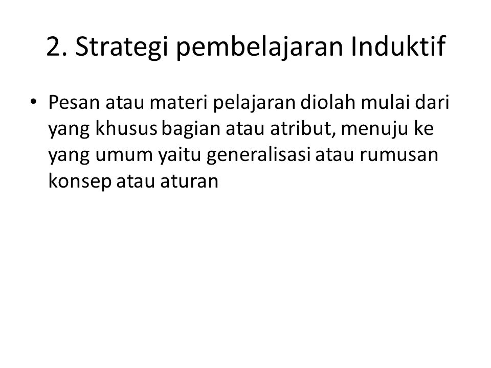 2. Strategi pembelajaran Induktif