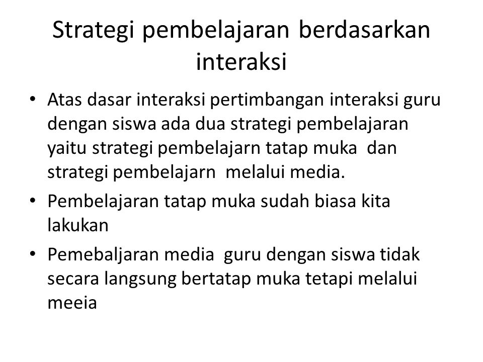 Strategi pembelajaran berdasarkan interaksi